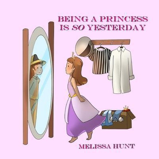Being a Princess is so Yesterday