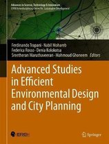 Advanced Studies in Efficient Environmental Design and City Planning