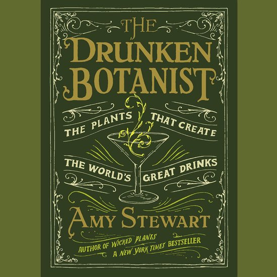 Boek cover The Drunken Botanist van Amy Stewart (Onbekend)