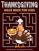 Thanksgiving Maze Book For Kids: Thanksgiving Maze