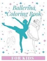 Ballerina Coloring Book For Kids