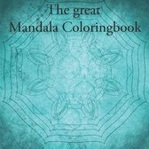 The great Mandala Coloringbook
