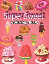 Super Sweet Coloring Book