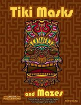 Tiki Masks and Mazes