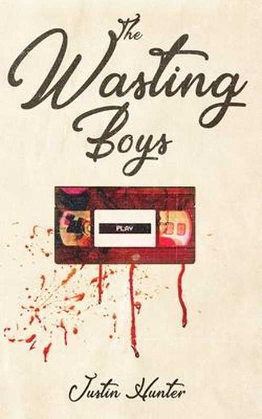 The Wasting Boys