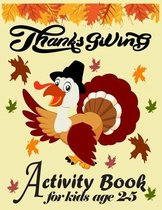 THANKSGIVING Activity Book For Kids Ages 2-5