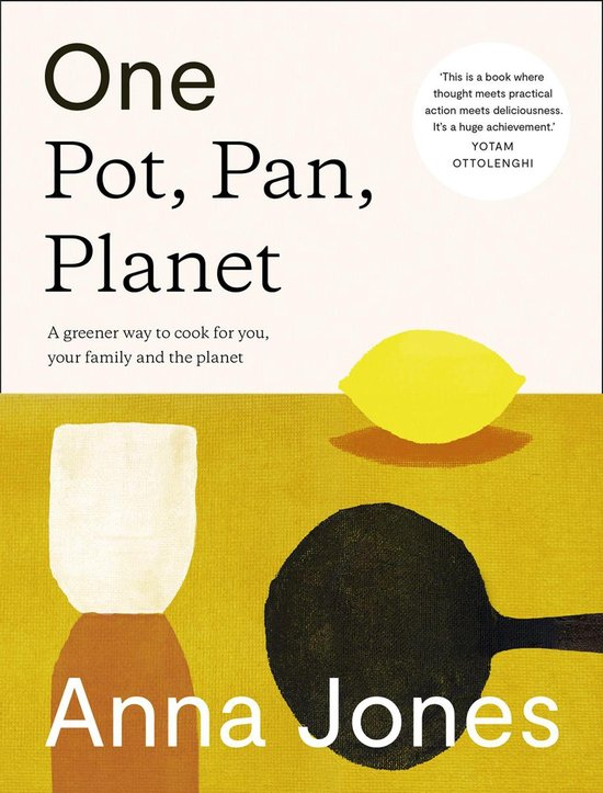 Boek cover One: Pot, Pan, Planet: A greener way to cook for you, your family and the planet van Anna Jones (Onbekend)