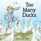 Too Many Ducks