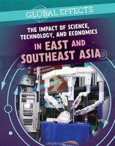 The Impact of Science, Technology, and Economics in East and Southeast Asia