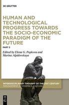 Human and Technological Progress Towards the Socio-Economic Paradigm of the Future