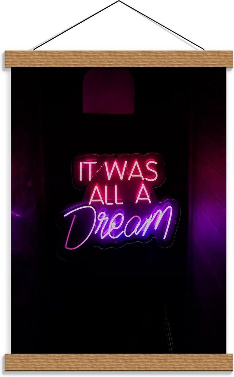 Schoolplaat   'It Was All A Dream' Lichtgevende Letters - 30x40cm Foto op Textielposter (Wanddecoratie op Schoolplaat)