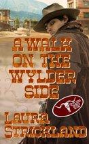 A Walk on the Wylder Side