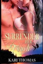 Surender Her Touch