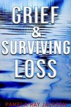 Grief & Surviving Loss