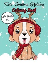 Cute Christmas Holiday Coloring Book For Adults 56+