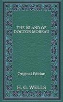 The Island of Doctor Moreau - Original Edition
