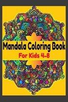 Mandala Coloring Book For Kids 4-8