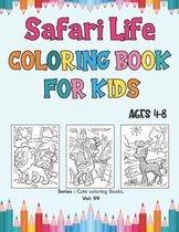 Safari Life Coloring Book for Kids Ages 4-8