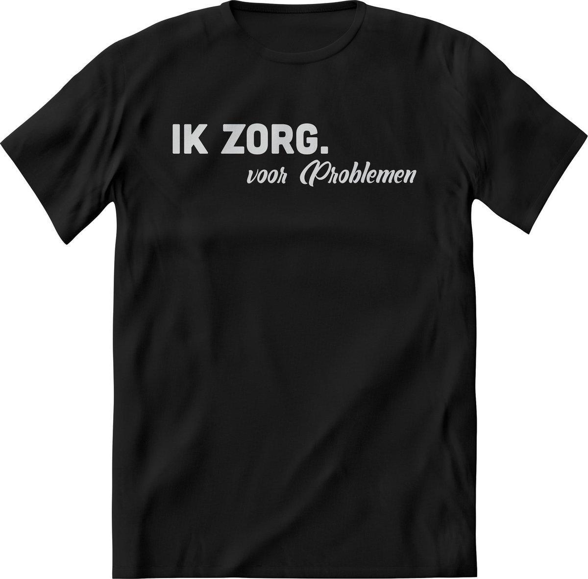 Ik zorg voor problemen shirt Heren / Dames – Grappige teksten, quotes, uitspaak en kreten – Perfect T-Shirt cadeau korte mouw - Maat XXL