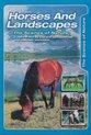 Horses & Landscapes