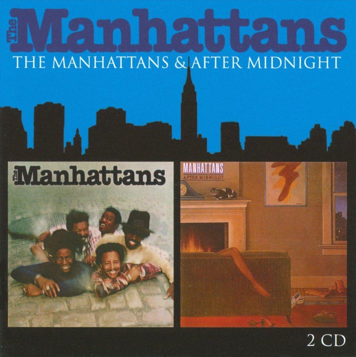 Manhattans / After Midnight - Manhattans