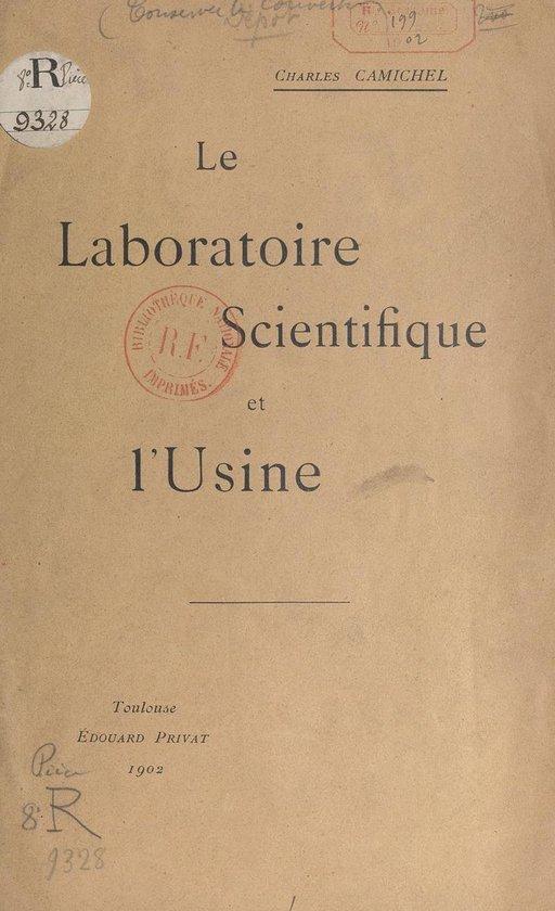 Le laboratoire scientifique et l'usine