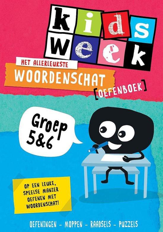 Boek cover Het allerleukste woordenschat oefenboek - Kidsweek in de klas groep 5 & 6 van Kidsweek (Paperback)