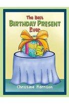 The Best Birthday Present Ever