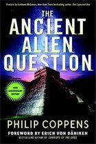 The Ancient Alien Question, 10th Anniversary Edition