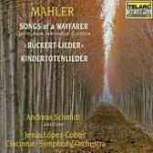 Mahler: Songs of a Wayfarer, etc / Schmidt, Lopez-Cobos