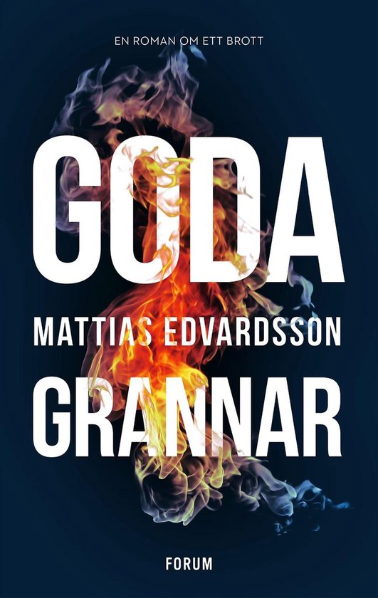 Boek cover Goda grannar van Mattias Edvardsson (Onbekend)