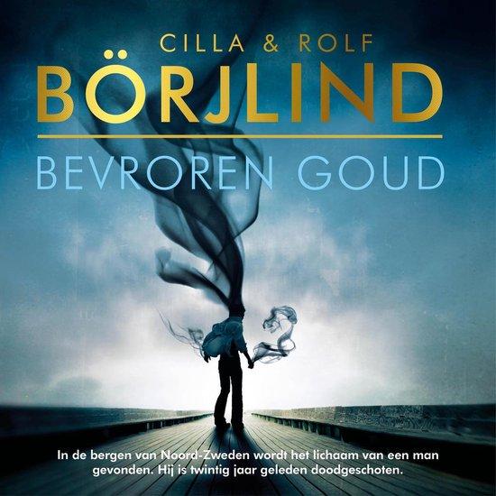 Boek cover Bevroren goud van Cilla Börjlind (Onbekend)