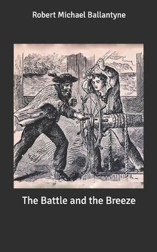 The Battle and the Breeze