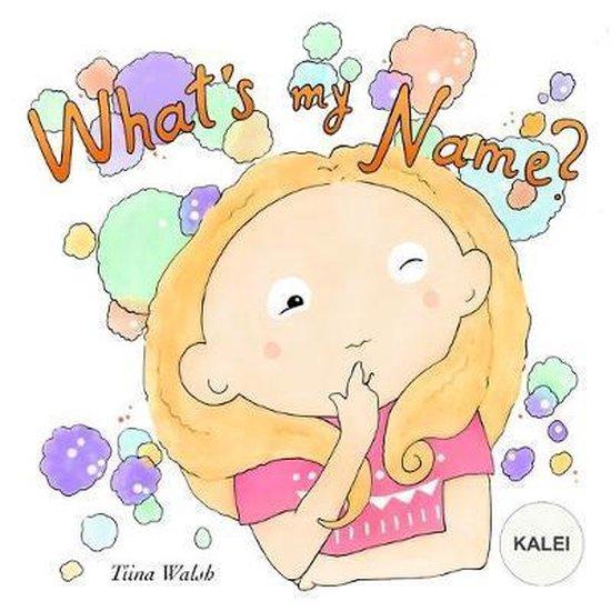 What's My Name? KALEI