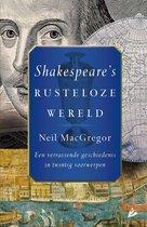 Boek cover Shakespeares rusteloze wereld van Neil MacGregor (Onbekend)