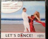 Let's dance - Onvergetelijke liedjes om op te dansen en bij weg te dromen
