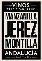 Jerez, Manzanilla y Montilla