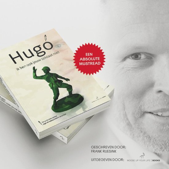 Boek cover Hugo - Ik ben ook jouw soldaat niet van Frank Ruesink (Binding Unknown)