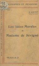 Les idées morales de Madame de Sévigné