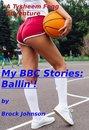 My BBC Stories: Ballin'!