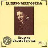 Il Mito Dell' Opera: Domenico Viglione Borghese
