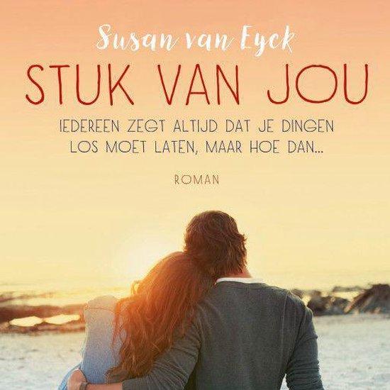 Stuk van jou - Susan van Eyck |