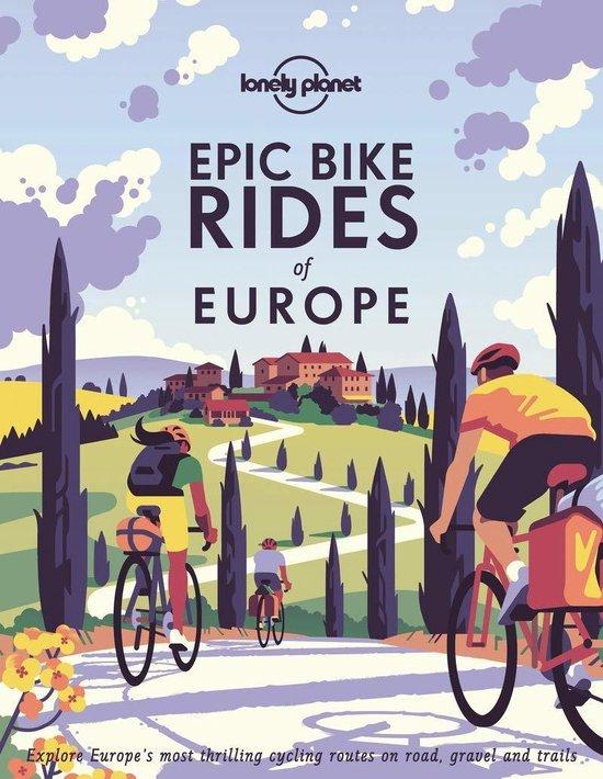 Boek cover Epic Bike Rides of Europe van Lonely Planet (Hardcover)