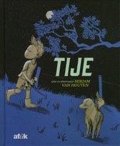 Boek cover Tije van Mirjam van Houten