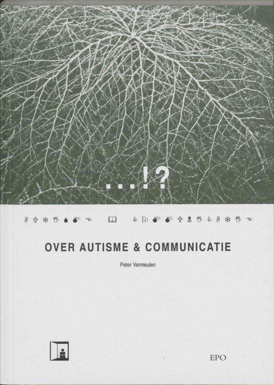 Boek cover Over autisme & communicatie van Peter Vermeulen (Paperback)