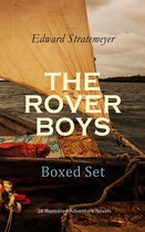 THE ROVER BOYS Boxed Set: 26 Illustrated Adventure Novels