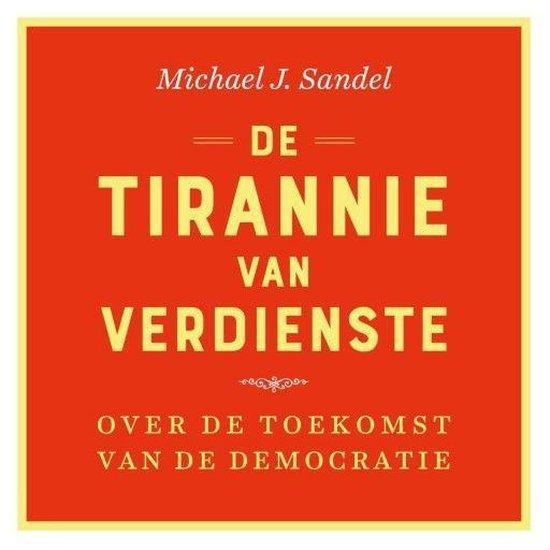 Boek cover De tirannie van verdienste van Michael Sandel (Onbekend)