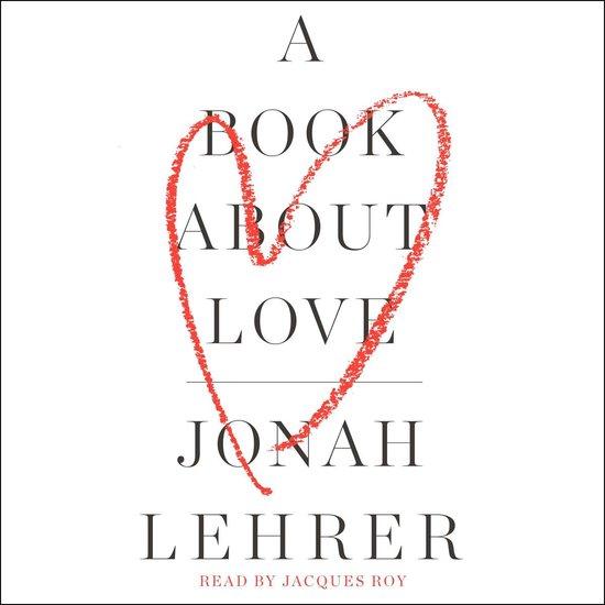 Boek cover A Book About Love van Jonah Lehrer (Onbekend)