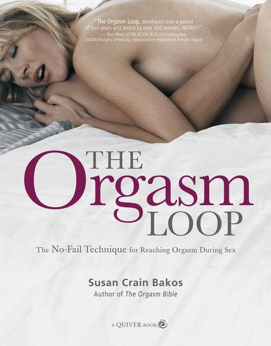 Orgasm Loop: The No-Fail Technique for Reaching Orgasm During Sex