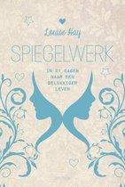 Boek cover Spiegelwerk van Louise Hay